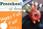 Jenn - Preschool at Home Fall Part 2