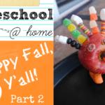 Preschool @ Home :: Happy Fall Y'all Part 2