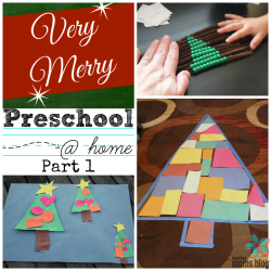 Very Merry Preschool @ Home Part 1