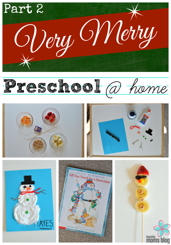Very Merry Preschool at Home Part 2