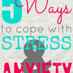 5 Ways to Cope With Stress and Anxiety {Healthy in Houston}