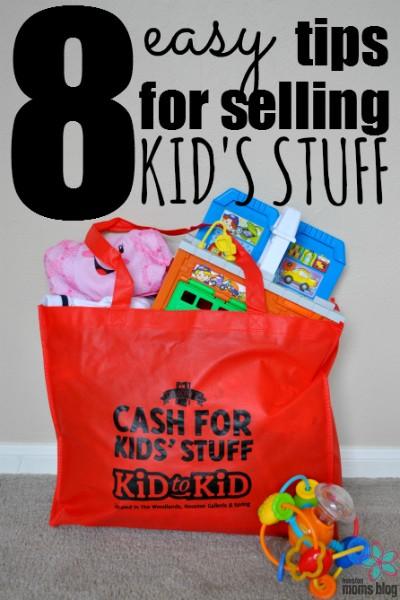 8 Easy Tips for Selling Kid's Stuff