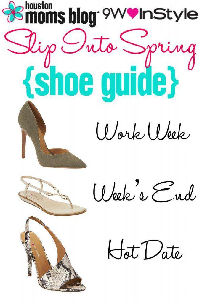 Slip Into Spring Shoe Guide