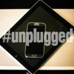 #Unplugged :: A Personal Challenge