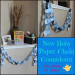New Baby Paper Chain Countdown {Daily Activities for Siblings}