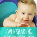 Oversharing About Your Children Online