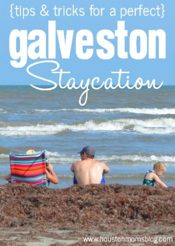 Galveston Staycation