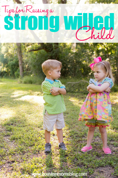 Tips for Raising a Strong Willed Child