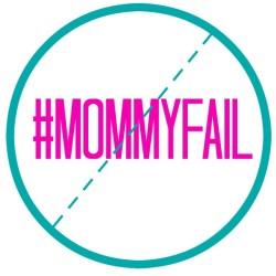 mommyfail