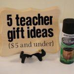 5 Teacher Gift Ideas {$5 and under}