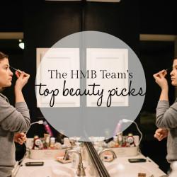 HMB Team's Top Beauty Picks