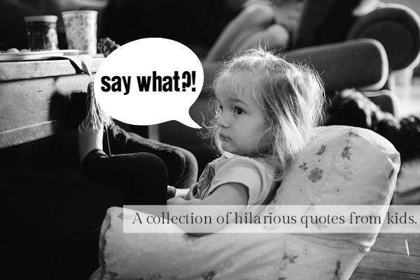 Hilarious Kids Quotes