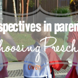 Perspectives in Parenting - Choosing Preschool - Featured