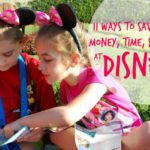 11 Ways to Save Your Money, Time, & Sanity at Disney!