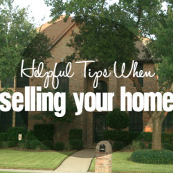 Helpful Tips When Selling Your Home - Featured
