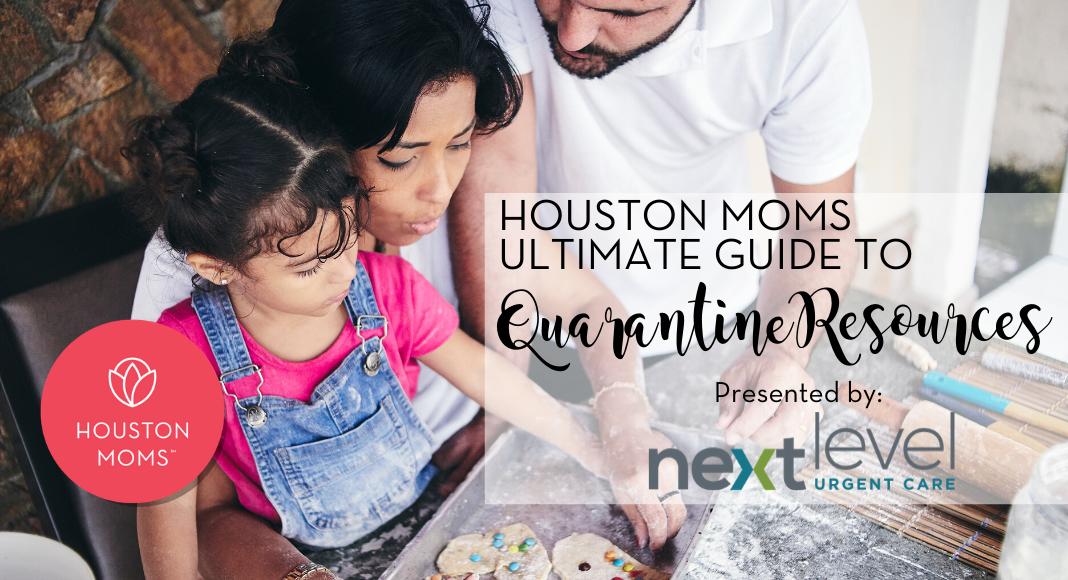 "Houston Moms ""Houston Moms Ultimate Guide to Quarantine Resources"" #houstonmoms #houstonmomsblog #momsaroundhouston"