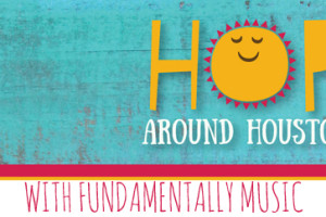 Hop Around Houston - Fundamentally Music Featured