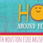 Hop Around Houston with the Houston Fire Museum