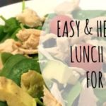 Easy & Healthy Lunch Ideas For Moms