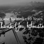 Thank You, Houston {A Katrina Survivor's Story – 10 Years Later}