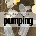 A Step-By-Step Guide to Pumping