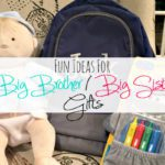 Fun Ideas for Big Brother / Big Sister Gifts