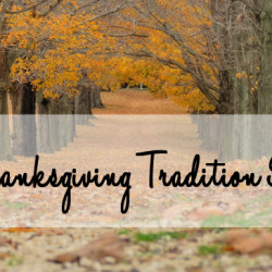 Thanksgiving Tradition Ideas