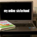 My Online Sisterhood