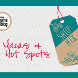 shopHTX Houston Hot Spots - Featured