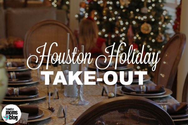 Houston Holiday Take-Out