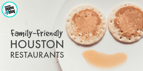 Family-Friendly Houston Restaurants - Featured