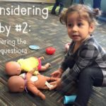Considering Baby #2 :: Answering the Hard Questions