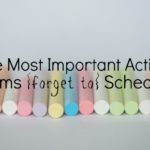 The Most Important Activity Moms Forget to Schedule