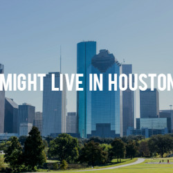 You Might Live in Houston If...