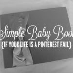 Simple Baby Book Options if Your Life is a Pinterest Fail