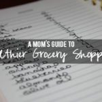 A Mom's Guide to Healthier Grocery Shopping