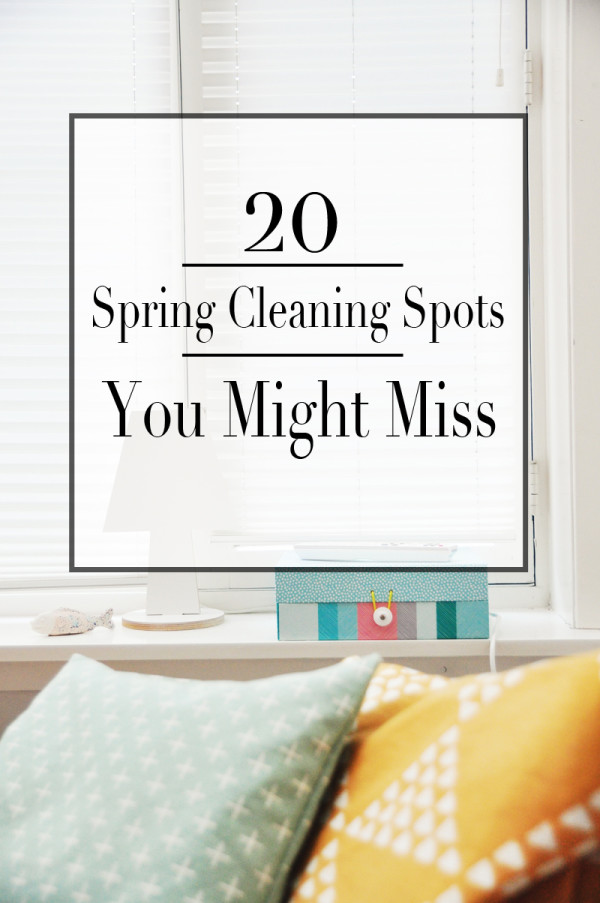 20 Spring Cleaning Spots You Might Miss | Houston Moms Blog