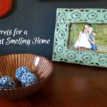 My Secrets for a Great Smelling Home