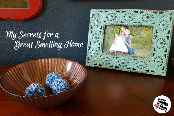My Secrets for a Great Smelling Home | Houston Moms Blog