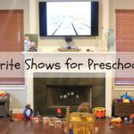 Favorite Shows for Preschoolers