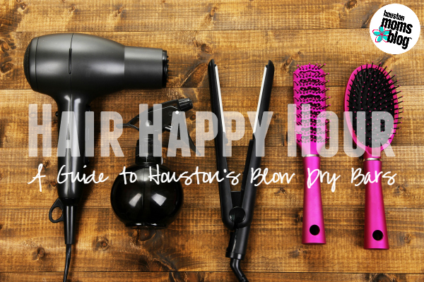 Hair Happy Hour :: A Guide to Houston Blow Dry Bars | Houston Moms Blog