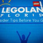 LEGOLAND Florida {Insider Tips Before You Go!}
