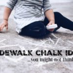 6 Sidewalk Chalk Ideas You Might Not Think To Try