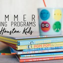 Houston Summer Reading Programs 2017
