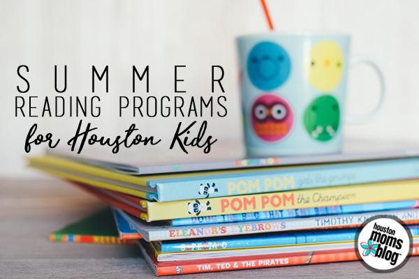 Houston Summer Reading Programs for Kids | Houston Moms Blog