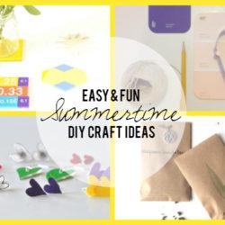 Summertime DIY Craft Ideas