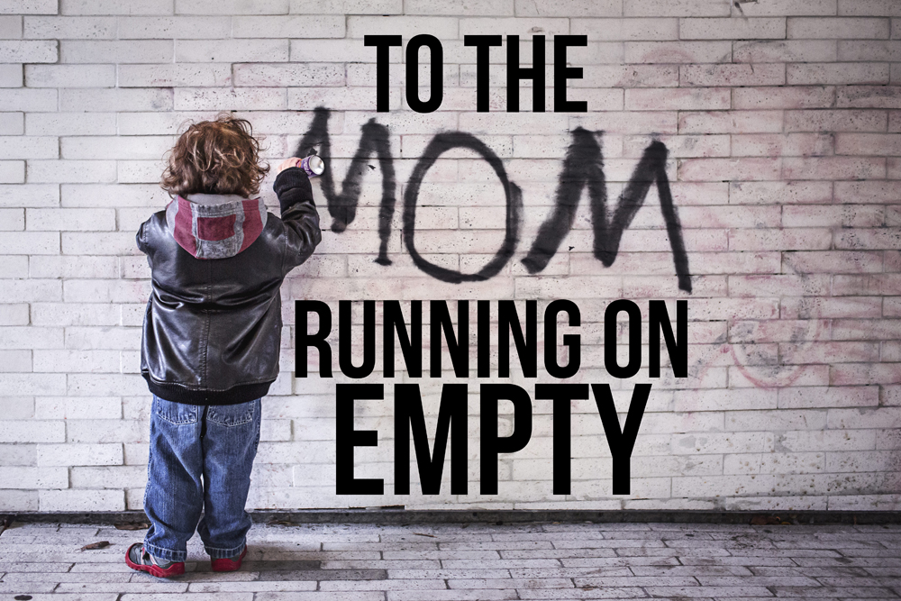 To the Mom Running on Empty... | Houston Moms Blog