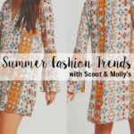 Summer Fashion Trends with Scout & Molly's