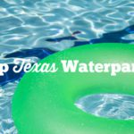 Top Texas Waterparks