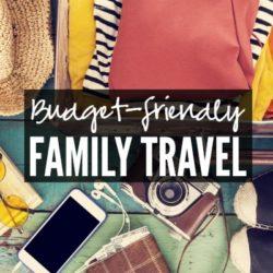 Budget-Friendly Family Travel